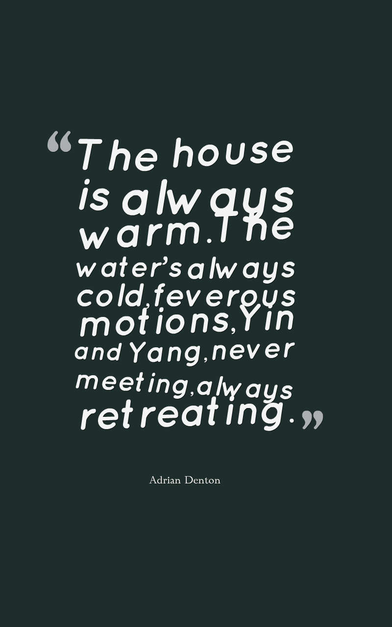 quotes-The-house-is-always-